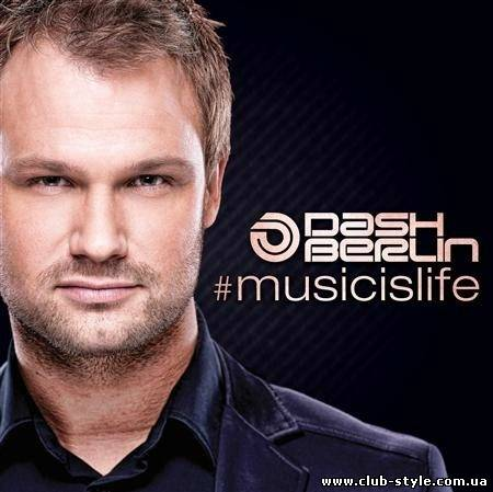 Dash Berlin - #musicislife