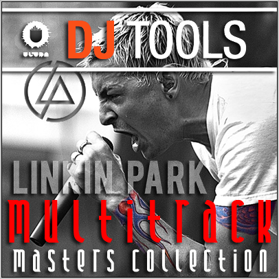 DJ TOOLS - Linkin Park Multitrack masters collection